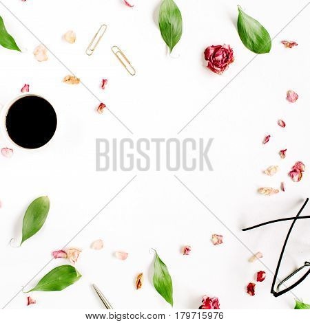 Floral frame. Red rose bud glasses leaves coffee on white background. Entrepreneur or beauty blogger home office table desk workspace. Flat lay top view