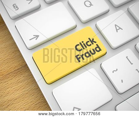 Business Concept: Click Fraud on the Computer Keyboard lying on Wood Background. Online Service Concept. Yellow Keypad on the White Keyboard. 3D Render.