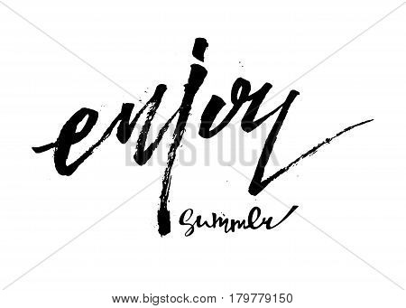 "Bright poster with hand lettering"" enjoy summer"". Print for T-shirt. Vector illustration EPS10."