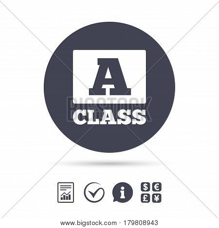 A-class icon. Premium level symbol. Energy efficiency sign. Report document, information and check tick icons. Currency exchange. Vector