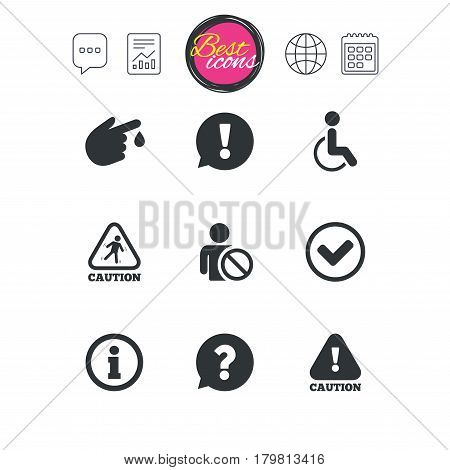 Chat speech bubble, report and calendar signs. Caution and attention icons. Question mark and information signs. Injury and disabled person symbols. Classic simple flat web icons. Vector