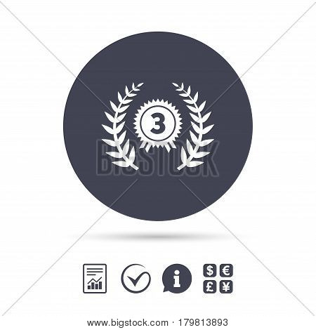 Third place award sign icon. Prize for winner symbol. Laurel Wreath. Report document, information and check tick icons. Currency exchange. Vector