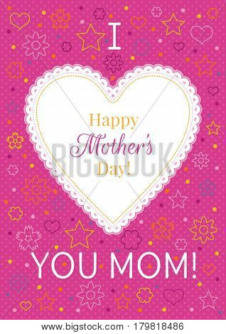 I love you mom greeting card. Happy Mothers day poster design. Heart cute cartoon abstract banner flyer. Polka dots, flower, star pattern. Isolated white pink background vector illustration.