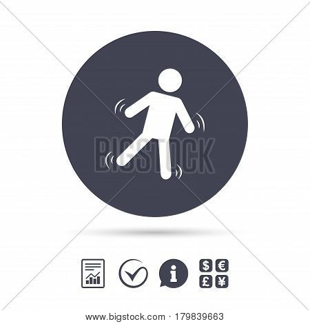 Man falls sign icon. Falling down human symbol. Caution slippery. Report document, information and check tick icons. Currency exchange. Vector