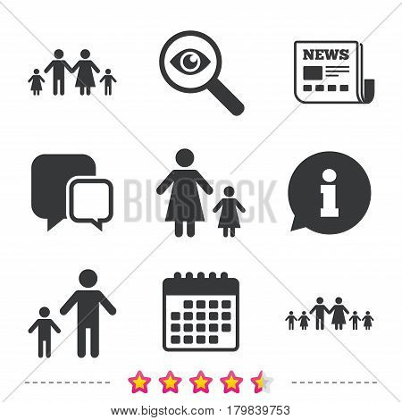 Large family with children icon. Parents and kids symbols. One-parent family signs. Mother and father divorce. Newspaper, information and calendar icons. Investigate magnifier, chat symbol. Vector