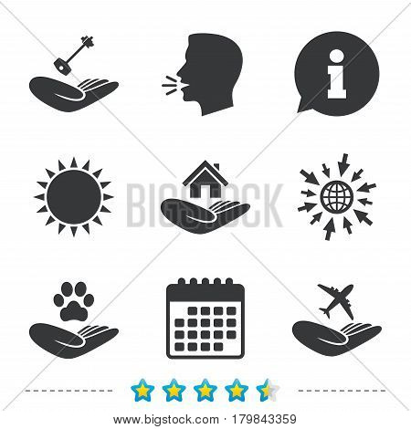 Helping hands icons. Shelter for dogs symbol. Home house or real estate and key signs. Flight trip insurance. Information, go to web and calendar icons. Sun and loud speak symbol. Vector