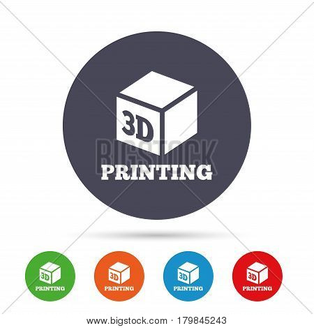 3D Print sign icon. 3d cube Printing symbol. Additive manufacturing. Round colourful buttons with flat icons. Vector