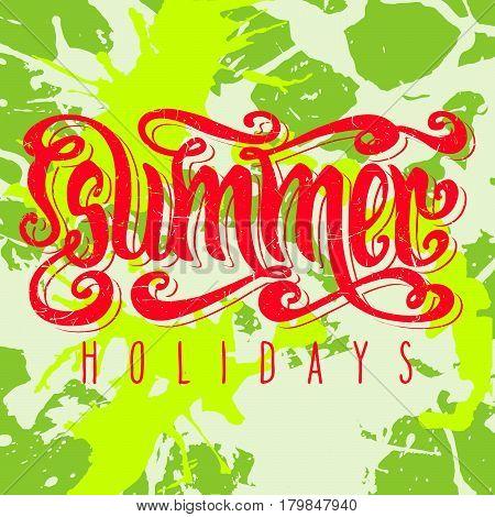 Hand drawn orange textured words 'Summer holidays' over bright green artistic paint splashes.