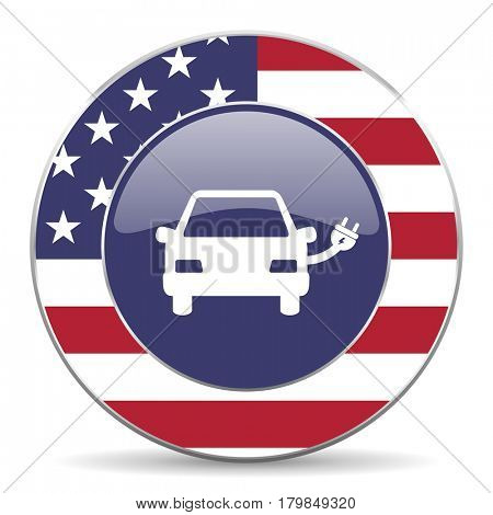Electric car usa design web american round internet icon with shadow on white background.