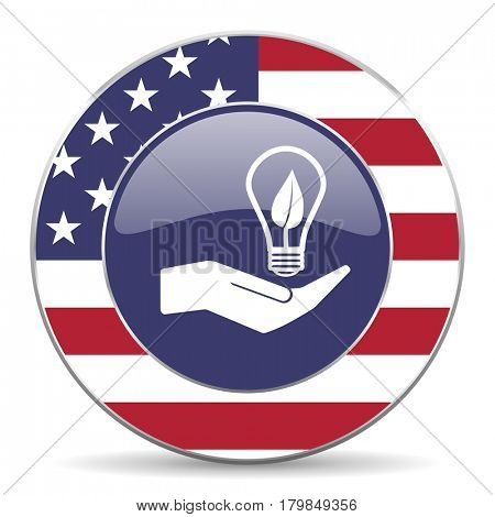 Ecology bulb on hand usa design web american round internet icon with shadow on white background.