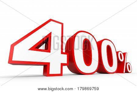 Four Hundred Percent. 400 %. 3D Illustration.
