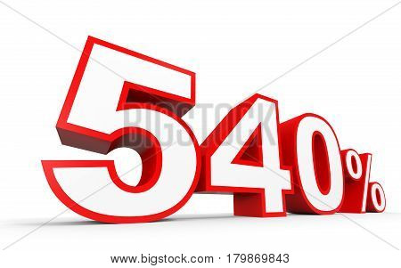 Five Hundred And Forty Percent. 540 %. 3D Illustration.