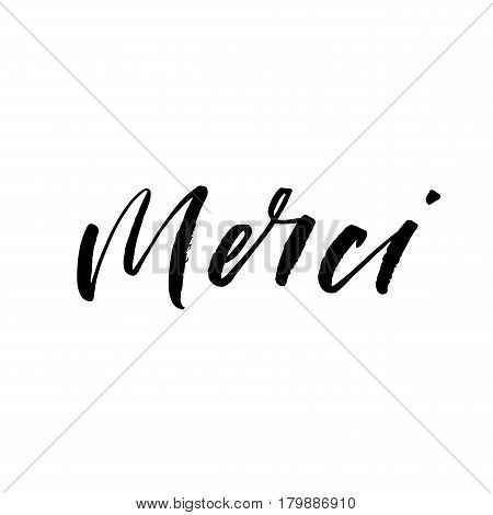 Hand drawn merci card. Thank you in french. Ink illustration. Modern brush calligraphy. Isolated on white background.