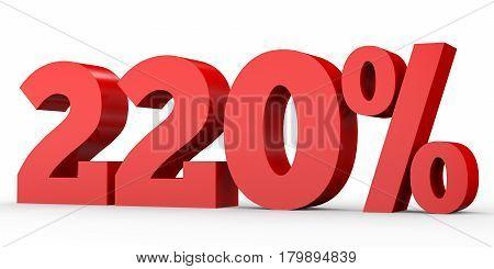 Two Hundred And Twenty Percent. 220 %. 3D Illustration.