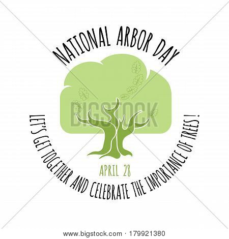 Arbor Day icon. Green Oak tree. Vector illustration for  promotion, greeting card and poster.