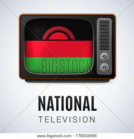 Vintage TV and Flag of Malawi as Symbol National Television. TV Receiver with Malawian flag