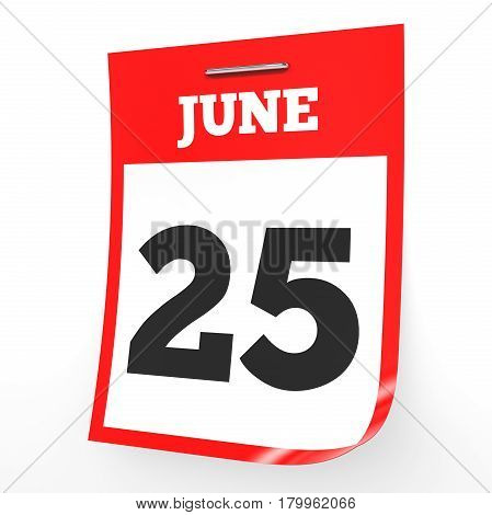 June 25. Calendar On White Background.