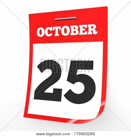 October 25. Calendar On White Background.