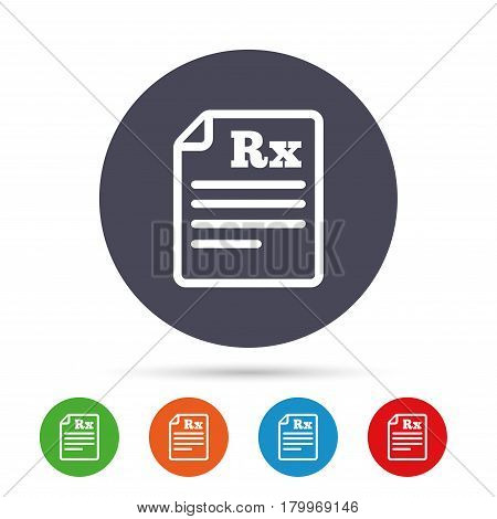 Medical prescription Rx sign icon. Pharmacy or medicine symbol. Round colourful buttons with flat icons. Vector