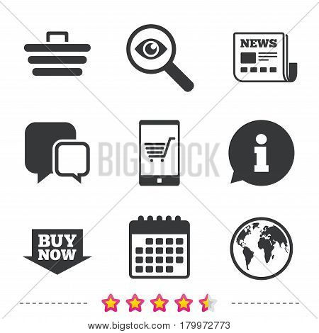 Online shopping icons. Smartphone, shopping cart, buy now arrow and internet signs. WWW globe symbol. Newspaper, information and calendar icons. Investigate magnifier, chat symbol. Vector
