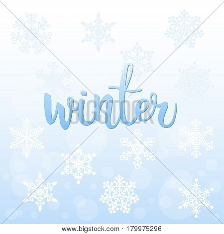 Winter. Handwritten Lettering And Handmade Snowflakes.