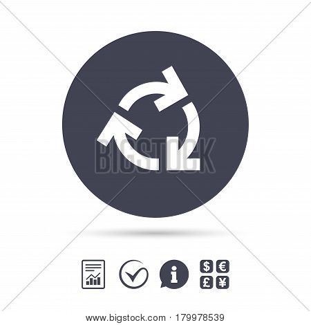 Recycling sign icon. Reuse or reduce symbol.. Report document, information and check tick icons. Currency exchange. Vector