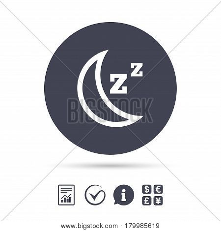 Sleep sign icon. Moon with zzz button. Standby. Report document, information and check tick icons. Currency exchange. Vector