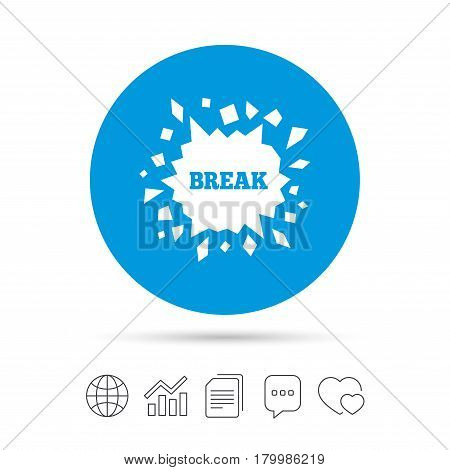 Break it sign. Cracked hole icon. Smashed wall symbol. Copy files, chat speech bubble and chart web icons. Vector