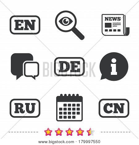 Language icons. EN, DE, RU and CN translation symbols. English, German, Russian and Chinese languages. Newspaper, information and calendar icons. Investigate magnifier, chat symbol. Vector