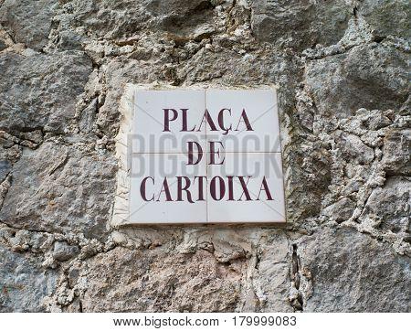 Placa de Cartoixa in Valldemossa on Mallorca island