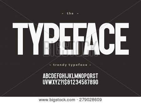 Vector Typeface Bold Style Modern Typography For Decoration, Industrial, Logo, Poster, T Shirt, Book