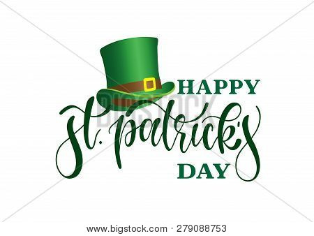 Hand Sketched Happy St. Patrick S Day Typography Lettering Poster. Celebration Quote For Postcard, I