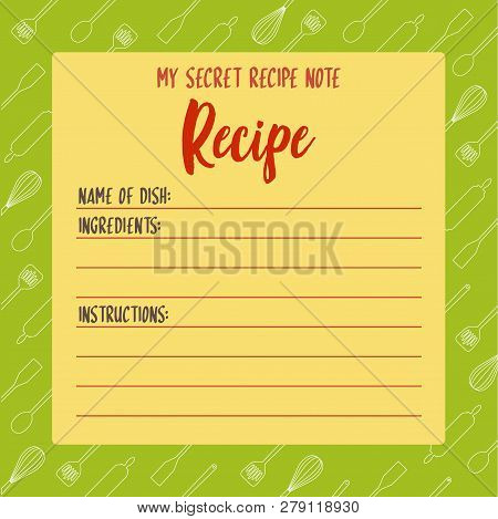 My Secret Recipe Note. Cooking Class Recipe Blank Design Template, Colorful Vector Illustration. Coo
