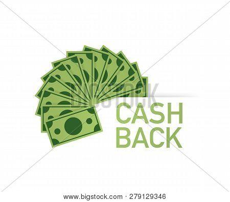 Cash Back Icon Isolated On White Background. Cash Back Or Money Refund Label. Vector Stock Illustrat