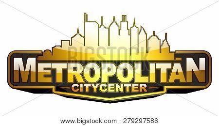Vector Creative Metropolitan Citycenter Skyline, Badge Shape In  Golden Reflective Color