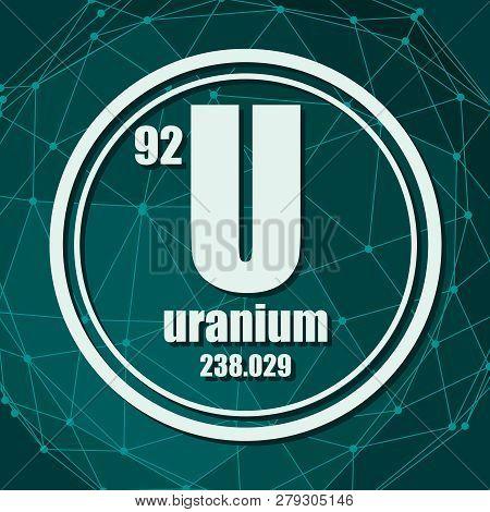 Uranium Chemical Element. Sign With Atomic Number And Atomic Weight. Chemical Element Of Periodic Ta