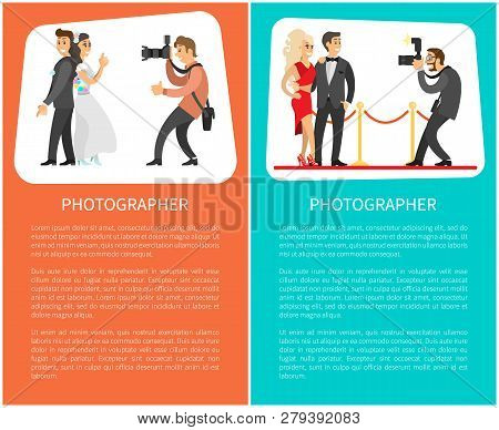 Wedding photographer and paparazzi posters with text. Bride next to groom, celebrities couple, flashlight with zoom for camera vector illustrations. poster