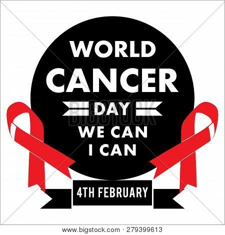 Cancer Day Concept. We Can Ican. World Awareness Ribbon Of Cancer. Preventive Health Care Vector Ban
