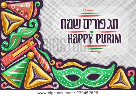 Vector Greeting Card For Purim Holiday With Copy Space, Original Lettering For Words Happy Purim In