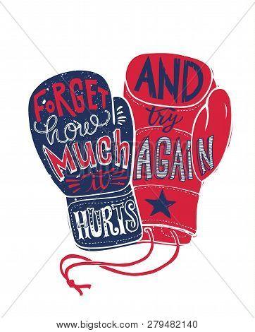 Boxing Fight Motivation Poster Print Illustration. Struggle Sport Concept Boxer Fist Glove Typograph