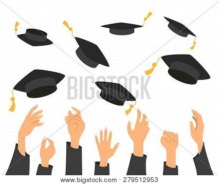 Concept Of Education, Hands Of Graduates Throwing Graduation Hats In The Air. Vector Illustration.
