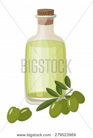 Bottle Of Extra Virgin Healthy Olive Oil And Fresh Green Olives With Leaves. Vector Illustration On