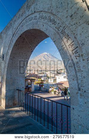 Arequipa, Peru - May 30, 2015: Misti Volcano And Arches At Yanahuara Square In Arequipa, Peru