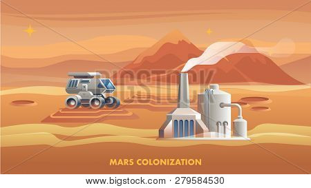 Illustration Mars Colonization First Astronaut. Banner Illustration Mountain Landscape Surface Red P