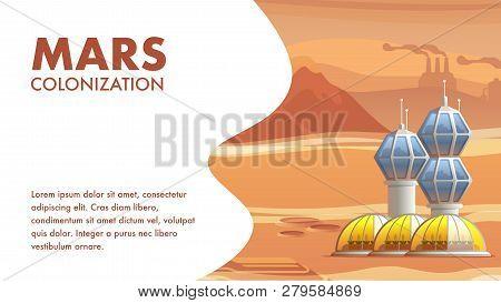 Illustration Geological Base Astronaut Settler. Banner Vector Mars Colonization. Colonization Desert