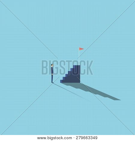 Business Motivation And Ambition Vector Concept With Businessman In Front Of Stairs. Symbol Of Plann
