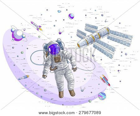 Astronaut Went Out Into Open Space Connected To Space Station, Spaceman Floating In Weightlessness A