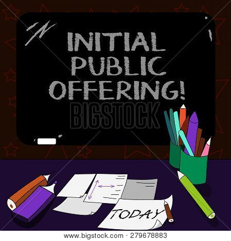 Writing Note Showing Initial Public Offering. Business Photo Showcasing Offering Its Stock To The Pu
