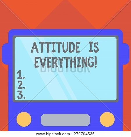 Handwriting Text Writing Attitude Is Everything. Concept Meaning Understanding Persuades Our Attitud