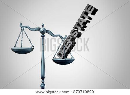 Deep state clandestine government and secret political justice manipulating the laws or system of politics as a covert plan to secretly influence the leadership and conspiracy theory on the rule of law of the nation as a 3D illustration. poster